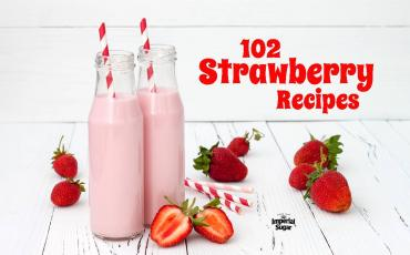 102 Juicy Strawberry Recipes