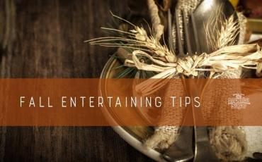 Fall Entertaining Tips - Easy Appetizer & Beverage Recipes